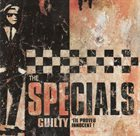THE SPECIALS Guilty 'Til Proved Innocent! album cover