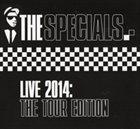 THE SPECIALS Live 2014: The Tour Edition album cover