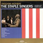 THE STAPLE SINGERS / THE STAPLES Freedom Highway album cover