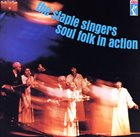 THE STAPLE SINGERS / THE STAPLES Soul Folk In Action album cover