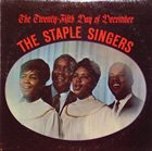THE STAPLE SINGERS / THE STAPLES The Twenty-Fifth Day Of December (aka Spirituals) album cover