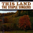 THE STAPLE SINGERS / THE STAPLES This Land album cover
