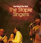 THE STAPLE SINGERS / THE STAPLES Use What You Got album cover