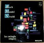 THE  SWINGLE SINGERS Les Swingle Singers Sing... Bach, Handel, Vivaldi (aka Going Baroque) album cover