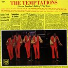 THE TEMPTATIONS Live At London's Talk Of The Town album cover