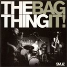 THE THING Bag It! album cover
