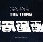 THE THING Garage album cover
