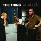 THE THING Live At Blå album cover