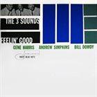 THE THREE SOUNDS Feelin' Good album cover