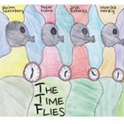 THE TIME FLIES The Time Flies album cover