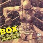 THE BILLY TIPTON MEMORIAL SAXOPHONE QUARTET / THE TIPTONS SAX QUARTET / THE TIPTONS Billy Tipton Memorial Saxophone Quartet : Box album cover