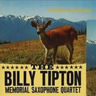 THE BILLY TIPTON MEMORIAL SAXOPHONE QUARTET / THE TIPTONS SAX QUARTET / THE TIPTONS The Billy Tipton Memorial Saxophone Quartet ‎: Sunshine Bundtcake album cover