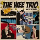 THE WEE TRIO Live At the Bistro album cover