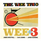 THE WEE TRIO Wee+3 album cover