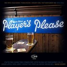 THE WIDE HIVE PLAYERS Player's Please album cover
