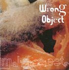THE WRONG OBJECT Malign Siesta album cover