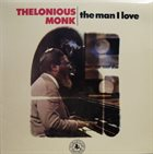 THELONIOUS MONK The Man I Love album cover