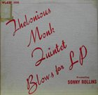 THELONIOUS MONK Thelonious Monk Quintet Blows for LP (with Sonny Rollins) Album Cover