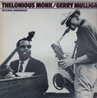 THELONIOUS MONK Thelonious Monk / Gerry Mulligan : 'Round Midnight album cover