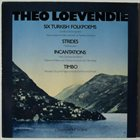 THEO LOEVENDIE Six Turkish Folkpoems album cover