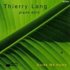 THIERRY LANG Guide Me Home album cover