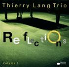 THIERRY LANG Reflections Volume 1 album cover