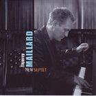 THIERRY MAILLARD New Septet album cover