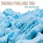 THIERRY MAILLARD The Alchemist album cover