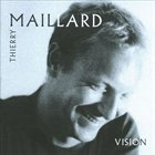THIERRY MAILLARD Vision album cover