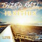 THIRD RAIL Ignition album cover