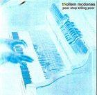THOLLEM MCDONAS Poor Stop Killing Poor - Live In Detroit At The Bohemian National Home album cover
