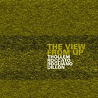 THOLLEM MCDONAS Thollem/Roccato/Rogliano/Dillon :  The View From Up album cover