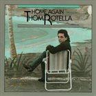 THOM ROTELLA Home Again album cover