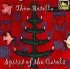 THOM ROTELLA Spirit of the Carols album cover