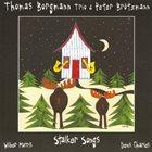 THOMAS BORGMANN Thomas Borgmann Trio & Peter Brötzmann: Stalker Songs album cover