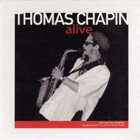 THOMAS CHAPIN Alive album cover