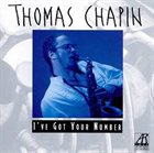 THOMAS CHAPIN I've Got Your Number album cover