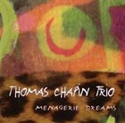 THOMAS CHAPIN Menagerie Dreams album cover