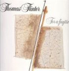 THOMAS FLINTER For A Fugitive album cover