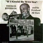 THOMAS JEFFERSON If I Could Be With You album cover