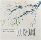 THOMAS MAINTZ Thomas Maintz/Aaron Parks : Duets in June album cover