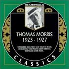 THOMAS MORRIS The Chronogical Classics: Thomas Morris 1923-1927 album cover