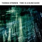 THOMAS STRØNEN Time Is A Blinde Guid album cover