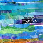 THUMBSCREW Theirs album cover