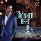 TILL BRÖNNER Best Of The Verve Years album cover