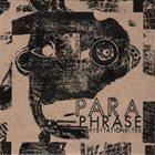 TIM BERNE Paraphrase: Visitation Rites album cover