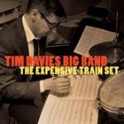 TIM DAVIES The Expensive Train Set album cover