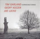 TIM GARLAND Storms/Nocturnes album cover