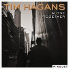 TIM HAGANS Alone Together album cover
