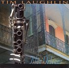 TIM LAUGHLIN Blue Orleans album cover